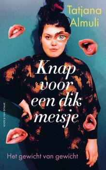 Omslag Knap voor een dik meisje - Tatjana Almuli