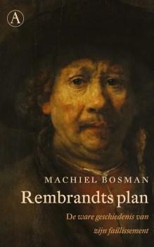Omslag Rembrandts plan - Machiel Bosman