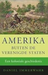 Omslag Amerika buiten de Verenigde Staten - Daniel Immerwahr