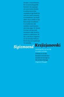 Omslag Autobiografie van een lijk en andere verhalen - Sigizmoend Krzizjanovski