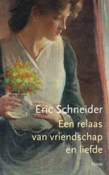 Omslag Een relaas van vriendschap en liefde - Eric Schneider