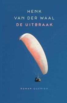 Omslag De uitbraak - Henk van der Waal