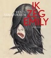 Omslag Ik zeg Emily - Yentl van Stokkum