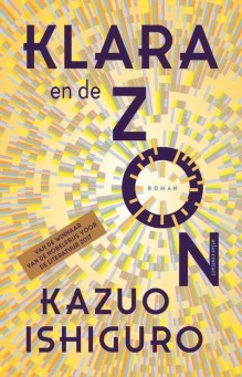 Omslag Klara en de Zon - Kazuo Ishiguro