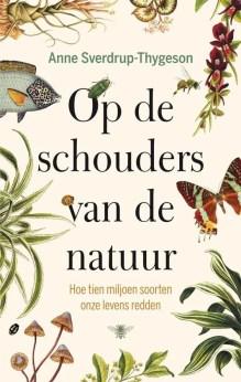 Omslag Op de schouders van de natuur - Anne Sverdrup-Thygeson