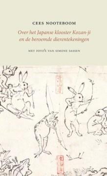 Omslag Over het Japanse klooster Kozan-ji en de beroemde dierentekeningen - Cees Nooteboom