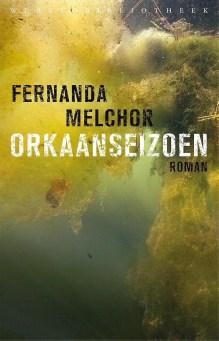 Omslag Orkaanseizoen - Fernanda Melchor