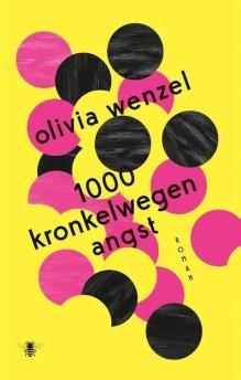 Omslag 1000 kronkelwegen angst - Olivia Wenzel