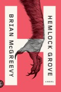hemlock grove t5w mythical creatures
