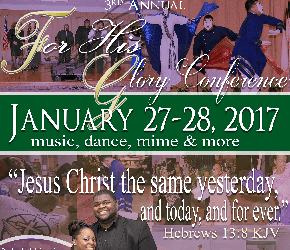 3rd Annual For His Glory Conference