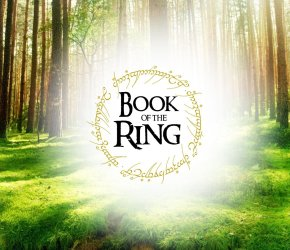 Book of the Ring - A Lord of the Rings Parody - Saturday May 27th 2017