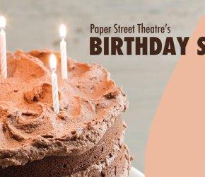 Paper Street Theatre's Birthday Show