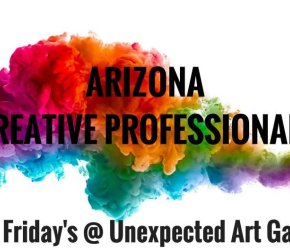 Arizona Creative Professionals First Friday
