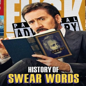 Poster of Netlfix's new show History of Swear Words starring Nicolas Cage