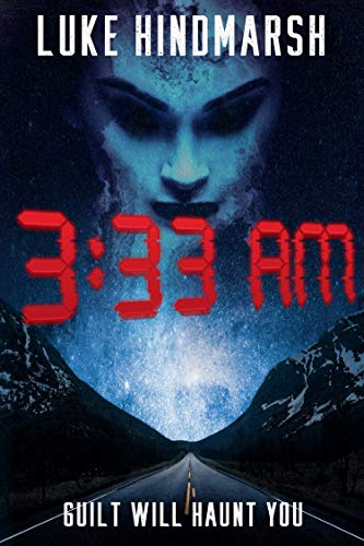 Amazon Cover of 3:33 AM by Luke Hindmarsh.