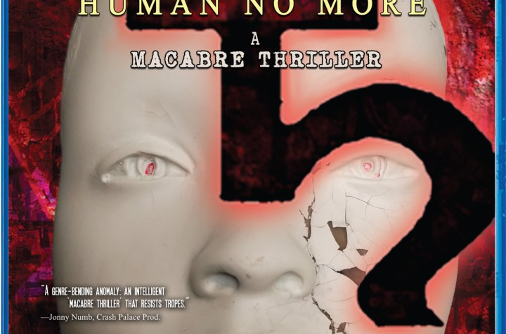 Blu-ray cover for indie horror film Human No More (2021)/