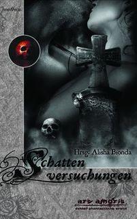 Alisha Bionda (Hg.): Schattenversuchungen