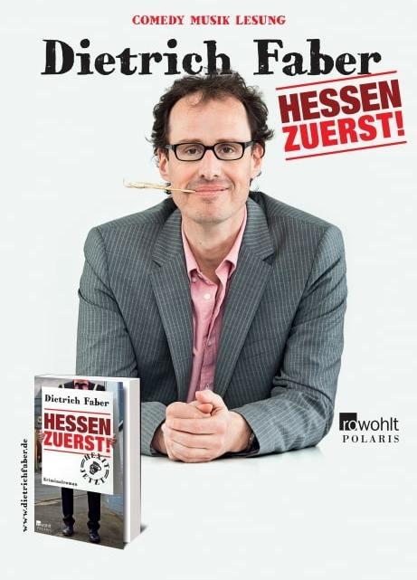 """Dietrich Faber mit """"Hessen zuerst – die Show zum Buch"""" in Gießen"""
