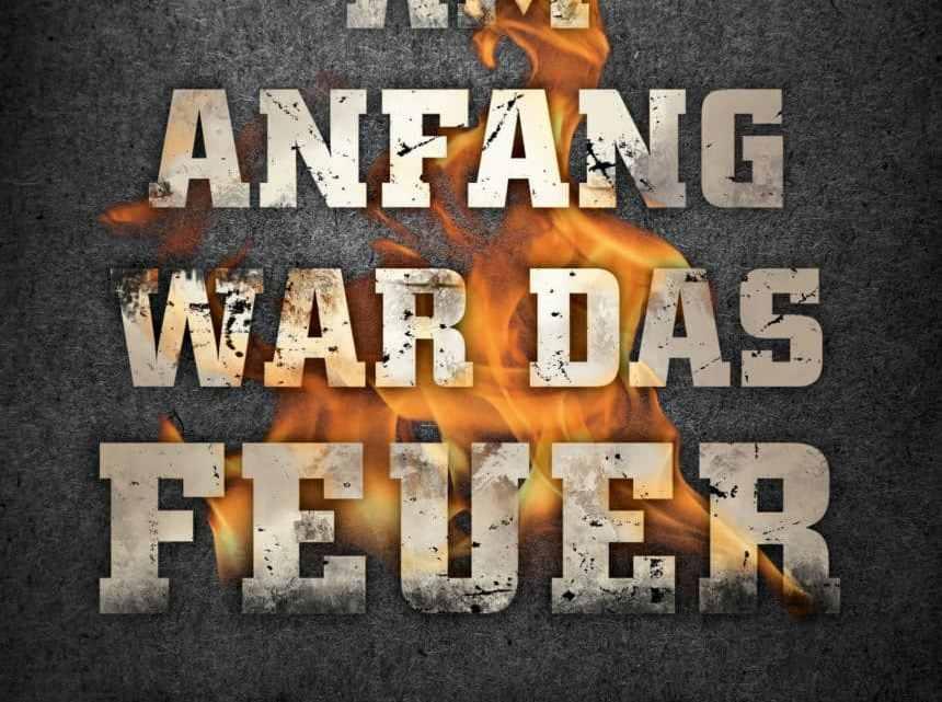 Am Anfang war das Feuer  – Ulf Lüdeke