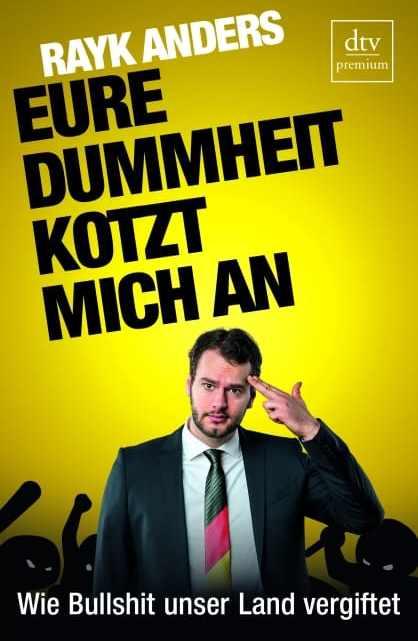 Interview mit Rayk Anders über das Buch: Eure Dummheit kotzt mich an – Podcast