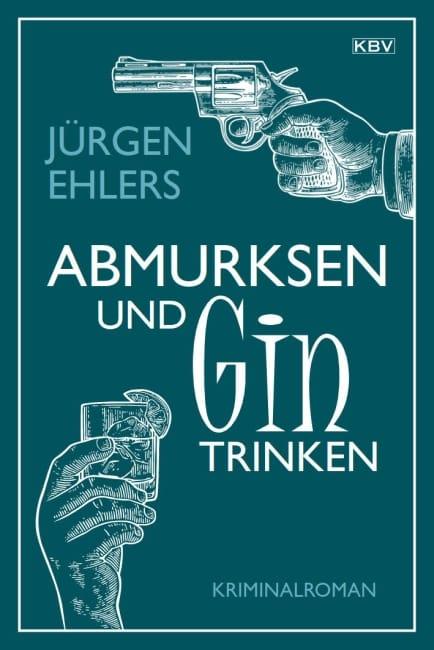 Cover_Abmurksen_und_Gin_trinken
