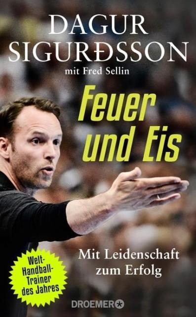 Feuer und Eis – Dagur Sigurdsson, Fred Sellin