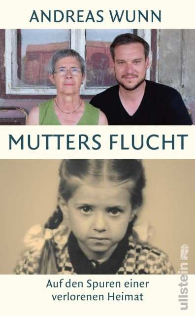 Mutters Flucht – Andreas Wunn
