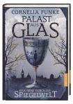 [Rezension] Palast aus Glas - Cornelia Funke