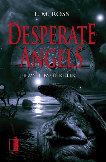 Desperate Angels – E. M. Ross
