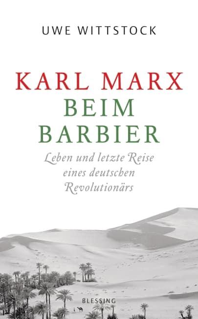 Karl Marx beim Barbier – Uwe Wittstock