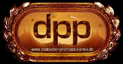 """Der """"Deutsche Phantastik Preis"""""""