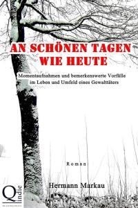 Hermann Markau, An schönen Tagen wie heute