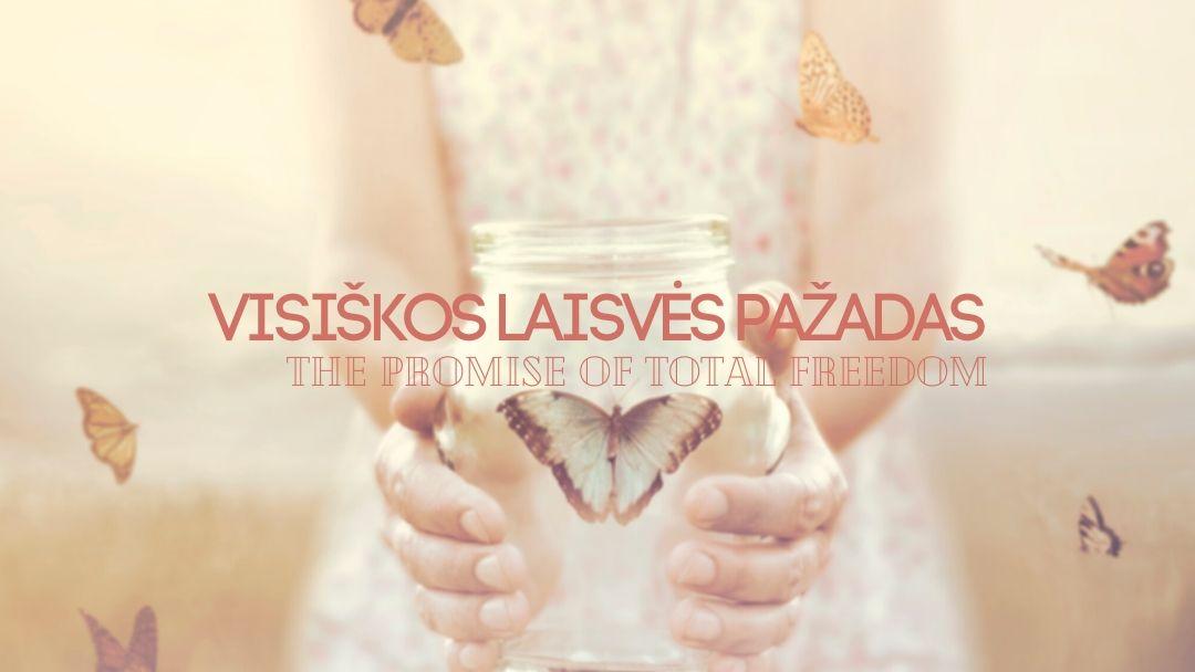 VISIŠKOS LAISVĖS PAŽADAS