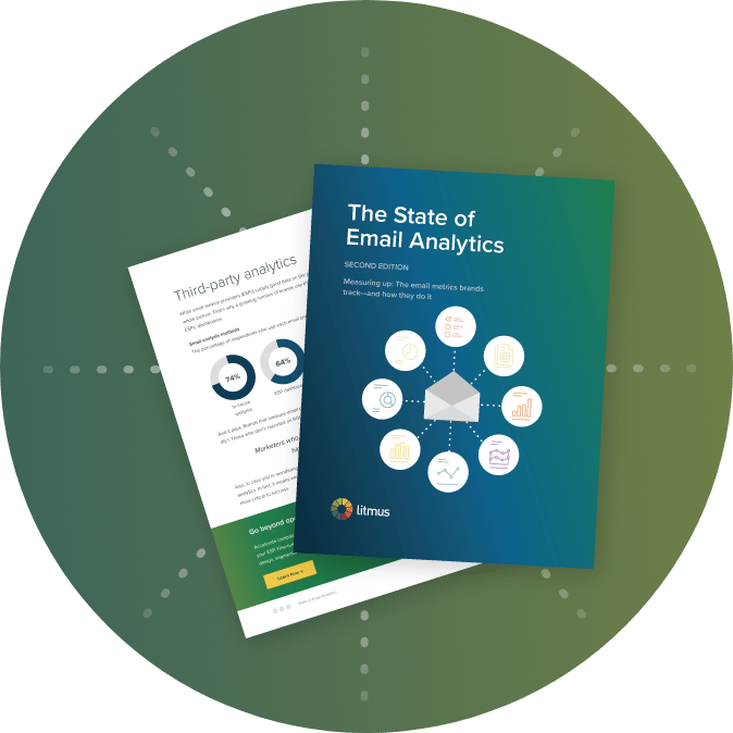 State of Email Analytics (2nd Edition) report from Litmus