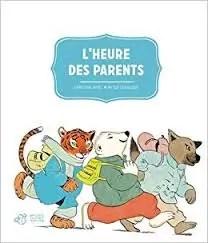 L'heure des parents, Bruel Claveloux Magnier