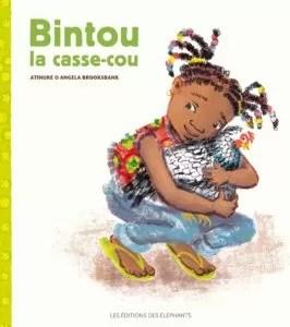 Bintou la casse-cou, Atinuke, Brooksbank, éléphants littérature enfantine