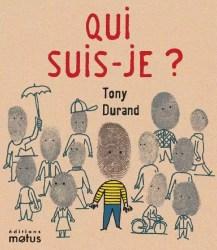 Qui suis-je Tony Durand, Motus,