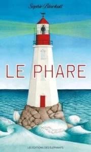 Le phare, Sophie Blackall, éditions des éléphants,