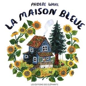 la maison bleue, phoebe wahl éléphants
