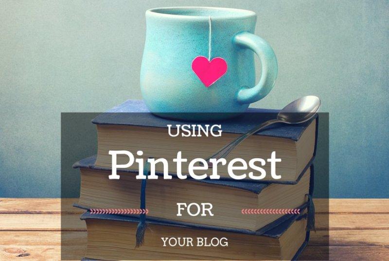 Using Pinterest for Blogs