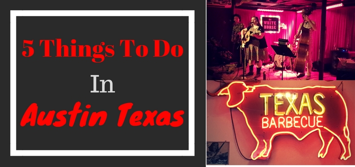 5 Things to Do in Austin Texas