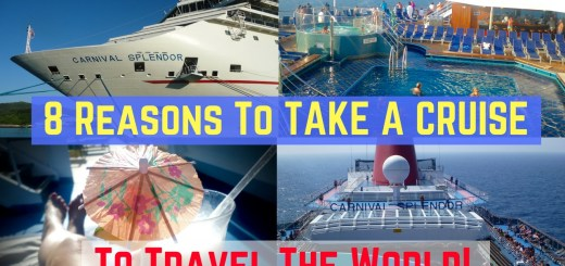 8 REASONS TO GO ON A CRUISE TO TRAVEL THE WORLD!