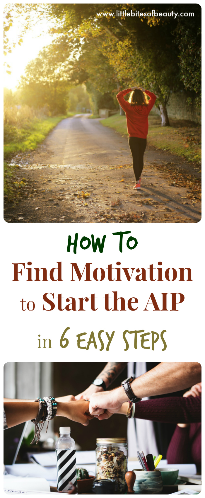 How to Find Motivation to Start AIP in Six Easy Steps