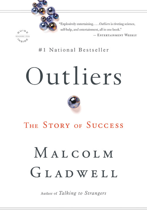 Outliers by Malcolm Gladwell | Hachette Book Group | Little, Brown and  Company