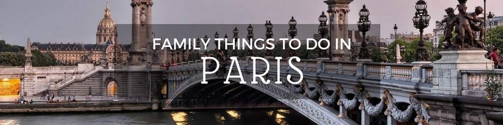 Family Things to do In Paris | Top tips for family-friendly things to do in Paris by Little City Trips - City Travel Experts