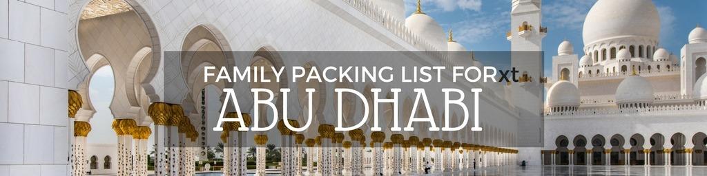 Family packing list Abu Dhabi