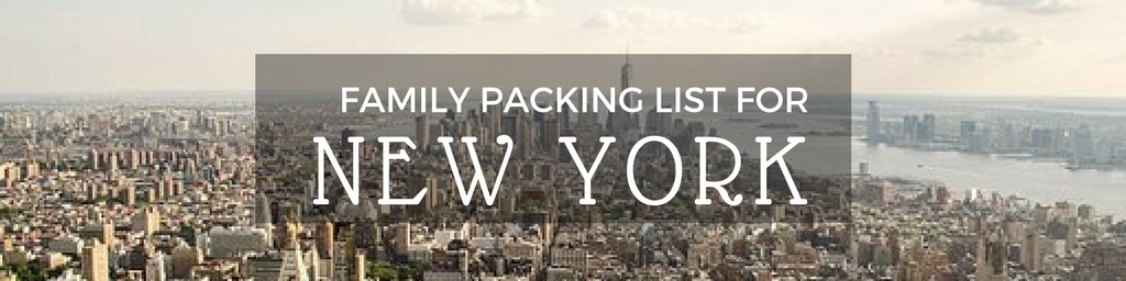 Family packing list New York city