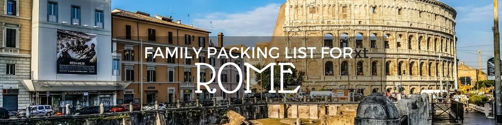 Family packing list Rome