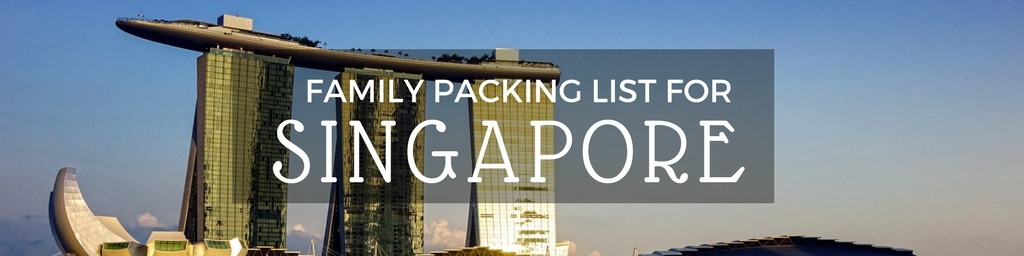 What to pack for Singapore