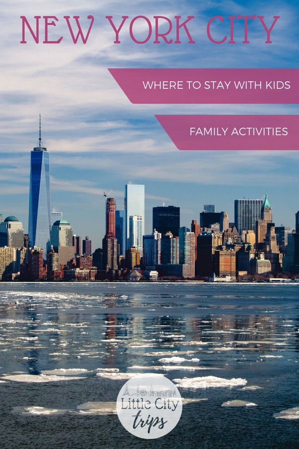 Family guide to visiting New York City with kids